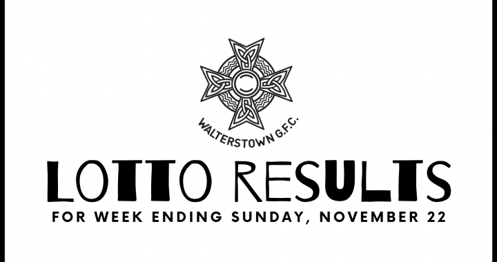Walterstown Lotto Results 22-11-20