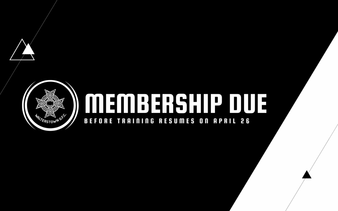 Walterstown Membership Due