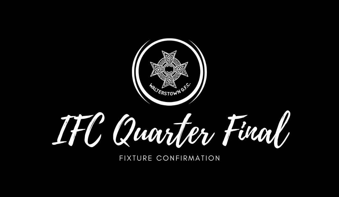 IFC Quarter Final
