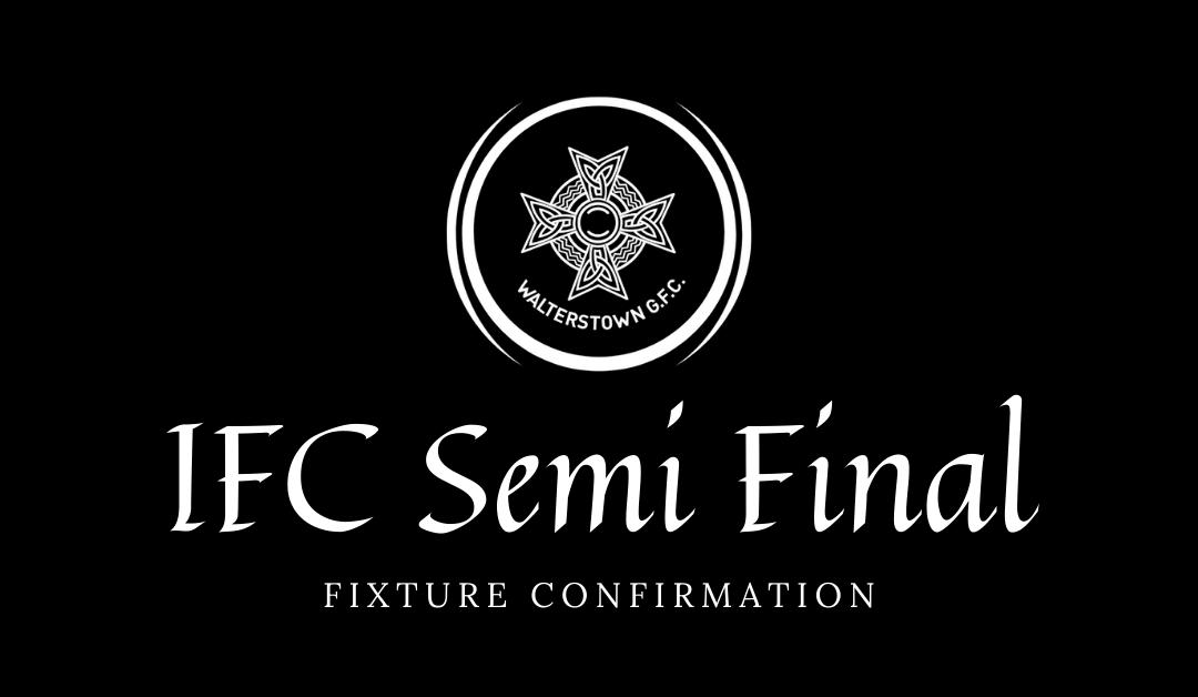 IFC Semi Final